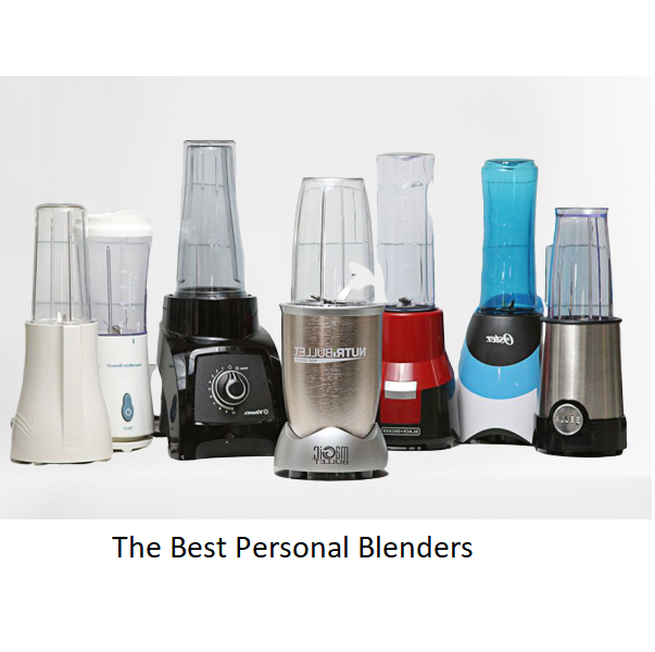 The Best Personal Blenders Of 2020 Reviews