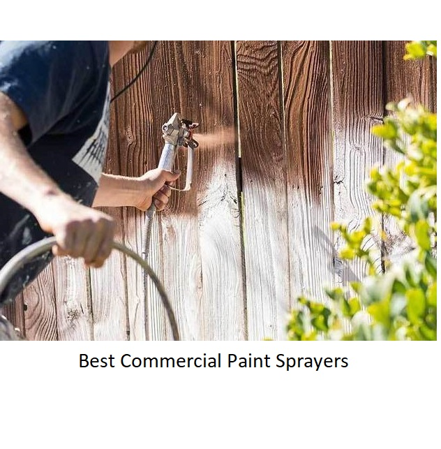 The Best Commercial Paint Sprayers Of 2020