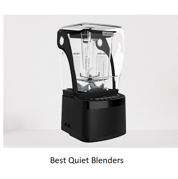 The Best Quiet Blenders Of 2020 Reviews