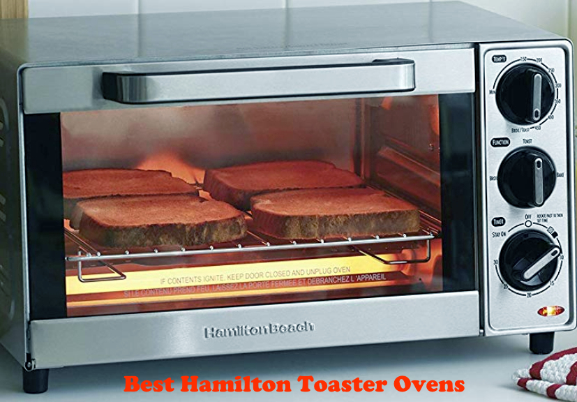 The Best Hamilton Toaster Ovens 2020