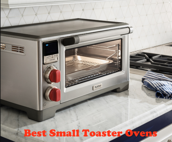 Top 9 Best Small Toaster Ovens in 2020